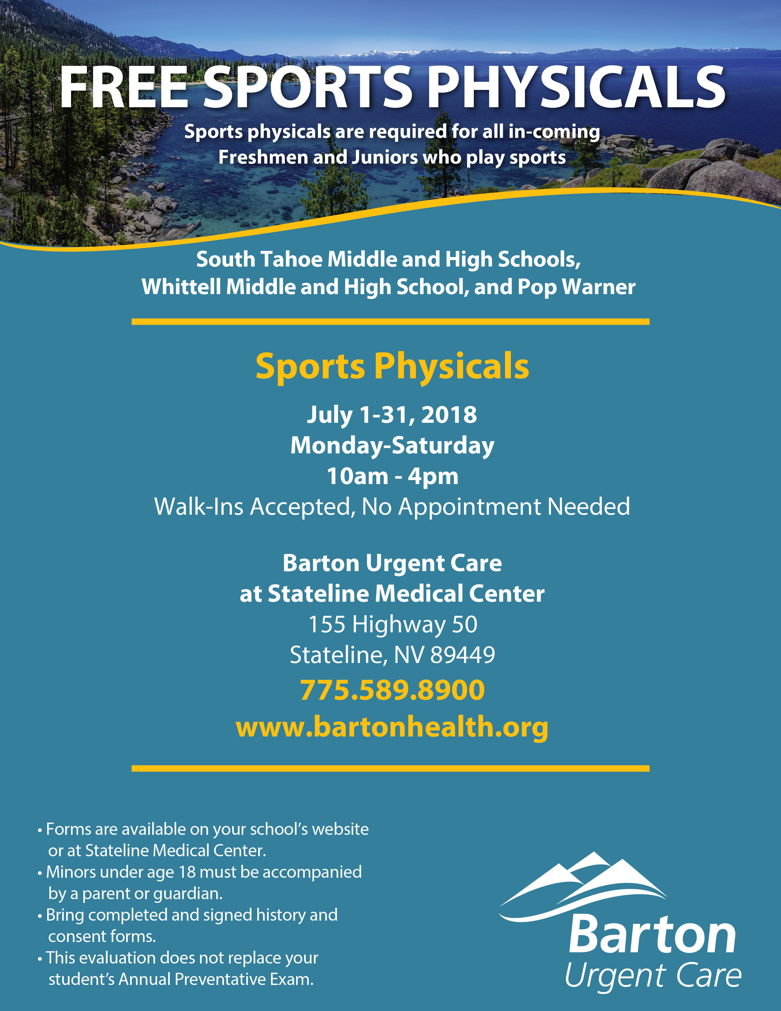 FREE SPORTS PHYSICALS Sports physicals are required for all in-coming Freshmen and Juniors who play sports South Tahoe Middle and High Schools, Whittell Middle and High School, and Pop Warner