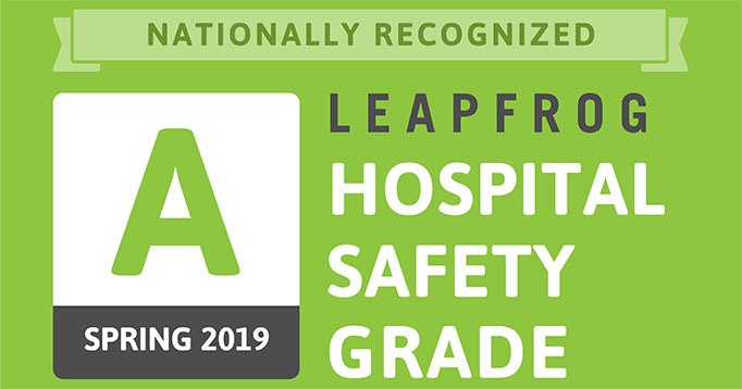 Leapfrog Hospital Safety Grade - Spring 2019